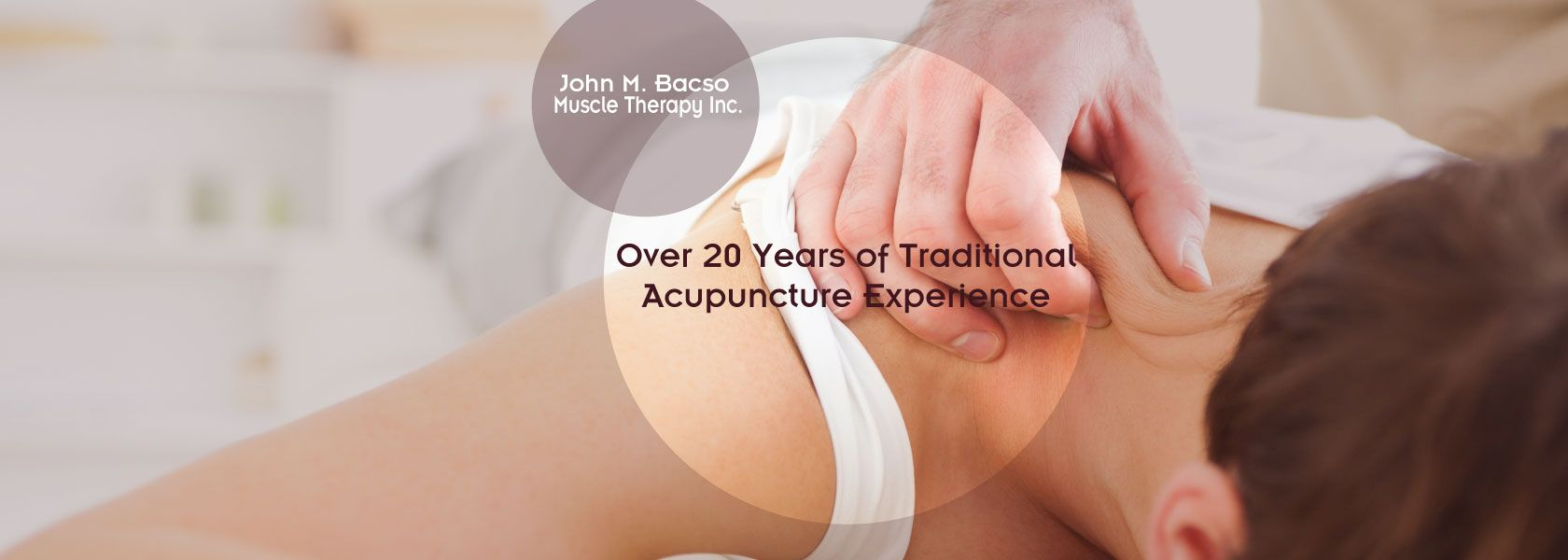 Over 20 years of traditional acupuncture experience | massage